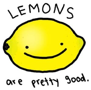 lemons are pretty good